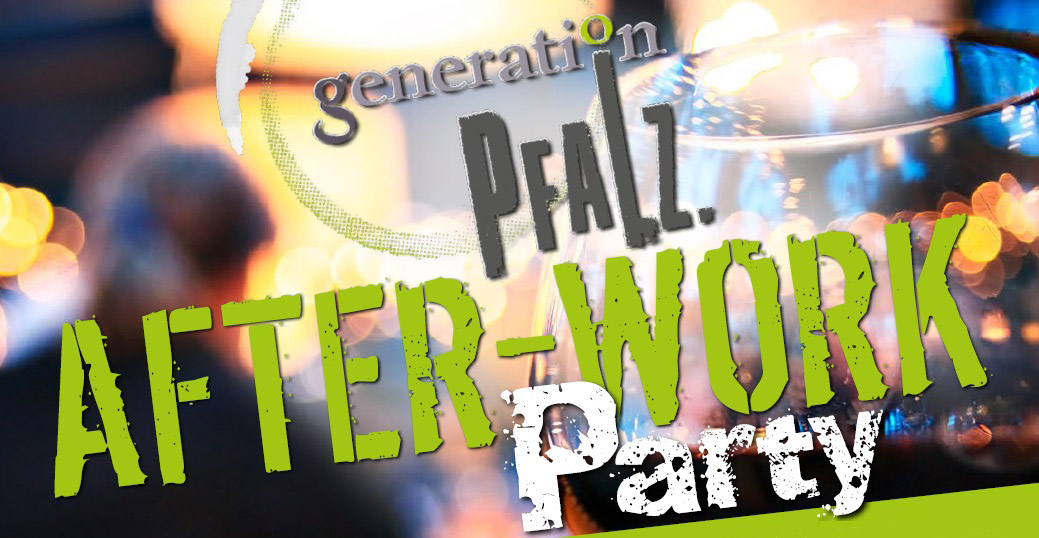 Generation Pfalz After Work Party